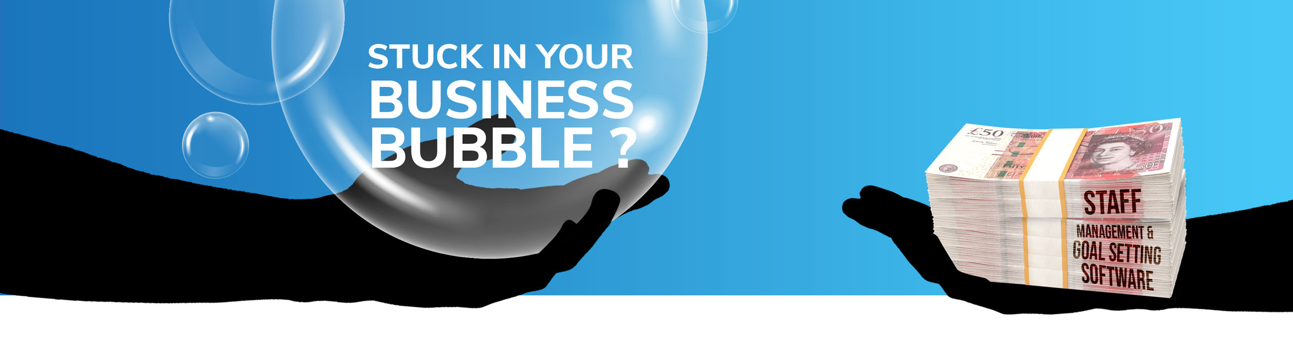Stuck in Your Business Bubble? Try our Staff Management & Goal Setting Software
